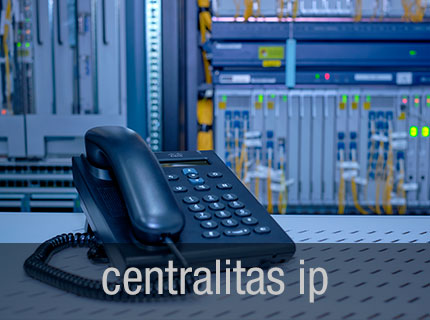 CENTRALITAS - Centralitas Voz IP Virtuales en la Nube, Centralitas Voz IP tradicionales, Centralitas RTB o RDSI