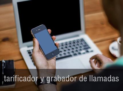 GRABADORES DE LLAMADAS - Diseñada para responder a las necesidades de un mercado cada vez mas exigente en cuanto a la calidad del servicio al cliente y la atencion telefonica. TARIFICADOR TELEFÓNICO-Con capacidad para hasta 10.000